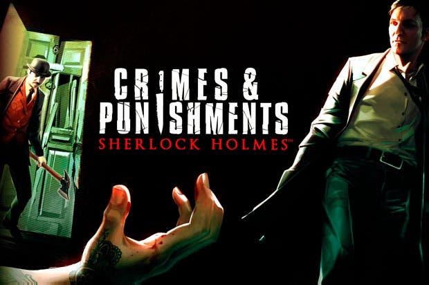 Tremendo descuento para Sherlock Holmes: Crimes & Punishments 1