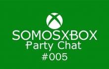 SomosXbox Party Chat #005
