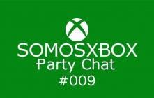 SomosXbox Party Chat #009