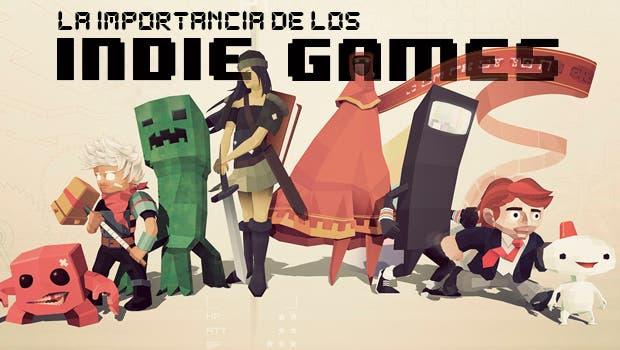 La importancia de los indie games