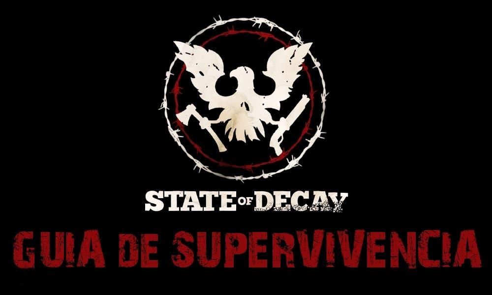 Guía de Supervivencia de State of Decay en Xbox One
