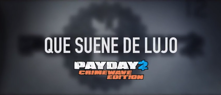 Payday 2 Crimewave Edition te pone fácil el atraco con la música que quieras 1
