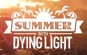 La campaña 'Summer with Dying Light' durará seis semanas y empieza hoy