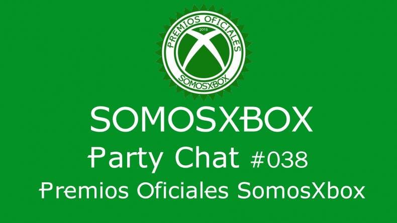SomosXbox Party Chat #038 - Premios Oficiales SomosXbox 2015 1
