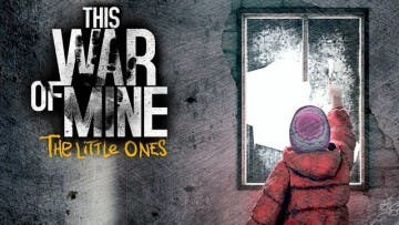 Análisis de This War of Mine: The Little Ones 5
