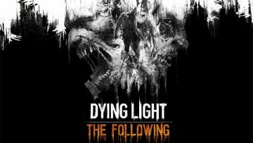 Análisis de The Following, la expansión de Dying Light 1