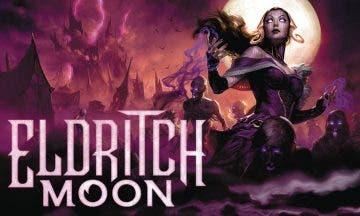 Confirmada la fecha de llegada de Eldritch Moon a Magic: The Gathering 4