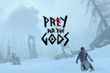 Nueva información y gameplay de Prey for the Gods, que desvelan su mundo abierto 8