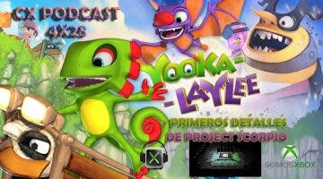 CX Podcast 4x28, presentada la potencia de Project Scorpio y análisis de Yooka-Laylee 11