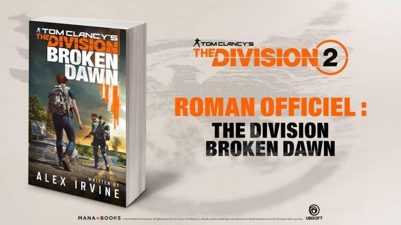Tom Clancy's: Broken Dawn, la novela de The Division 2, confirma su fecha de lanzamiento 1