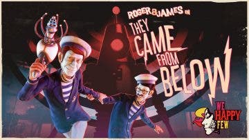 El DLC de We Happy Few, They Came Below, llegará la semana que viene 6