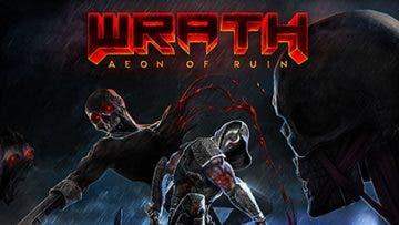 El sucesor espiritual de Quake, Wrath: Aeon of Ruin, confirma su llegada a Xbox One 5