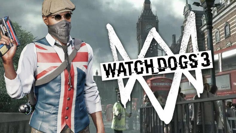 Nuevas informaciones vuelven a apuntar que Watch Dogs 3 será en Londres 1