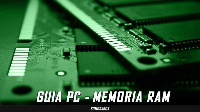 [GUIA PC] Que debes considerar para elegir... memoria RAM 1