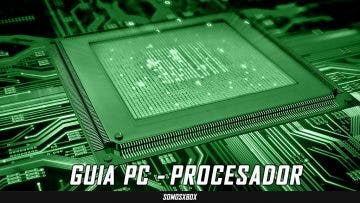 [GUIA PC] Que debes considerar para elegir... procesador 15