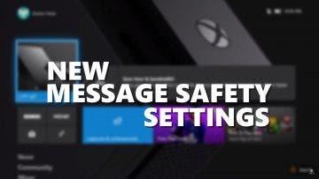 Xbox One permitirá filtrar los mensajes que recibimos en su próxima actualización 1