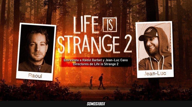 Entrevista a Raoul Barbet y Jean-Luc Cano, co-directores de Life is Strange 2 1