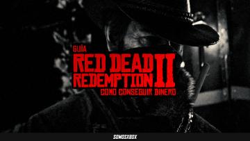Cómo conseguir dinero rápido en Red Dead Redemption 2 1