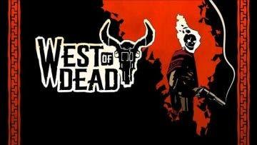 Impresiones de West of Dead 10