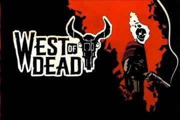 Impresiones de West of Dead 34