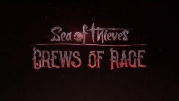 Crew of Rage, la próxima actualización de Sea of Thieves tiene fecha de lanzamiento 6