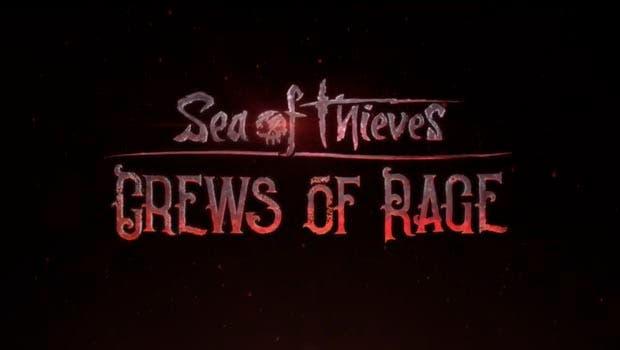 Crew of Rage, la próxima actualización de Sea of Thieves tiene fecha de lanzamiento 1