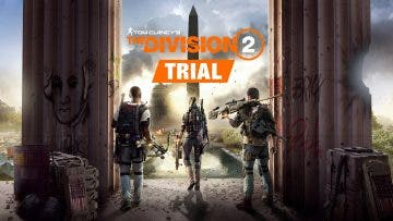 The Division 2 contará con una prueba gratuita en Xbox One 2