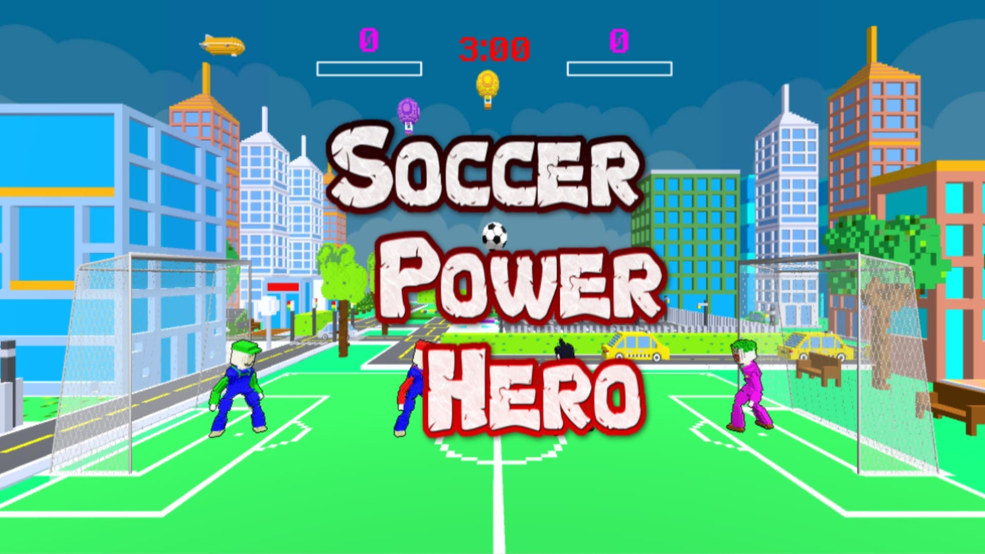 Get free Soccer Power Hero for Xbox and PC