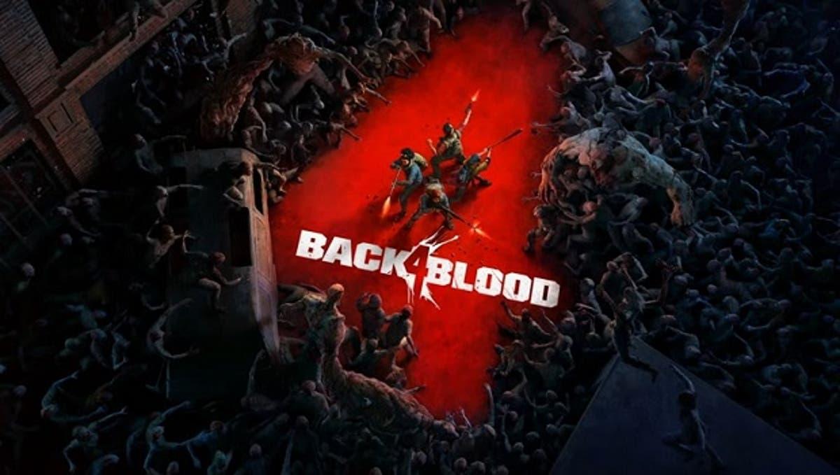 Ya conocemos la duración estimada de Back 4 Blood