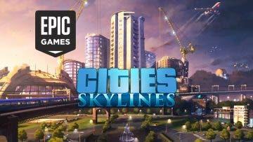 Consigue gratis Cities Skylines en la Epic Games Store