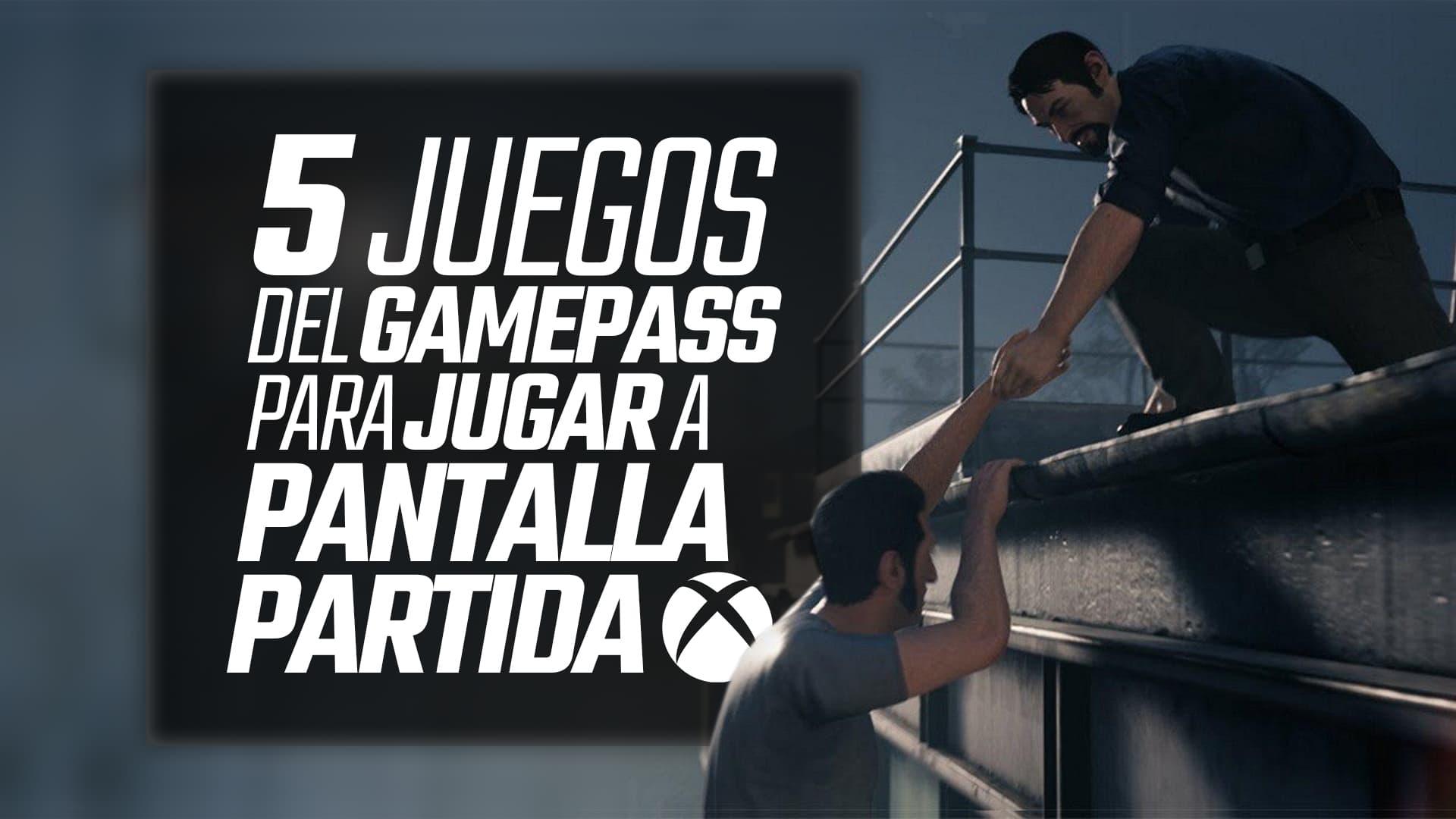 5 juegos de Xbox Game Pass para jugar a pantalla partida 1
