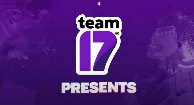 Team 17 presenta su line-up de juegos en su último tráiler 1