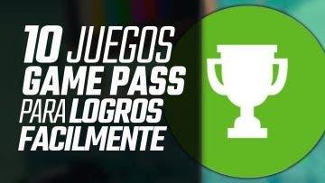 10 juegos de Xbox Game Pass para conseguir logros rápidamente 1